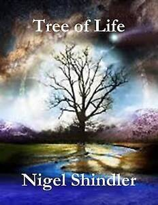 USED-LN-Tree-of-Life-Love-Is-the-Nature-of-Existence-by-Nigel-Shindler-PhD