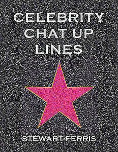 """""""VERY GOOD"""" Celebrity Chat-up Lines, Ferris, Stewart, Book"""
