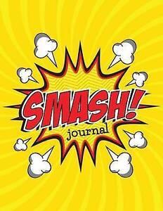 Smash Journal by Speedy Publishing LLC -Paperback