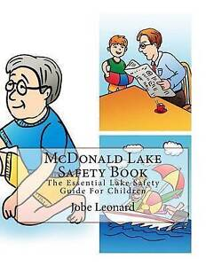 McDonald Lake Safety Book Essential Lake Safety Guide for Ch by Leonard Jobe