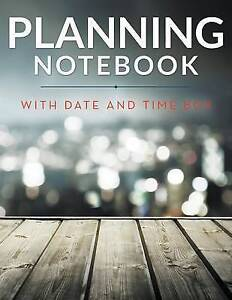Details about Planning Notebook with Date and Time Box by Publishing ...