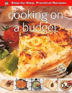 Good, Step-by-Step Practical Recipes: Cooking on a Budget, , Book