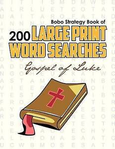 NEW Bobo Strategy Book of 200 Large Print Word Searches: Gospel of Luke