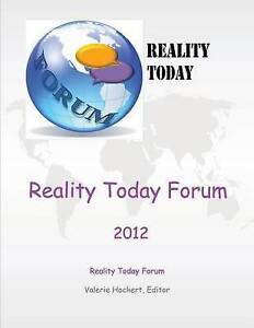 NEW Reality Today Forum 2012 by Valerie Hockert Editor