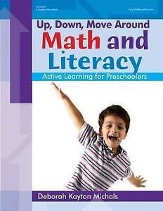 Math and Literacy (Up, Down, Move Around), Michals, Deborah Kayton, New Book
