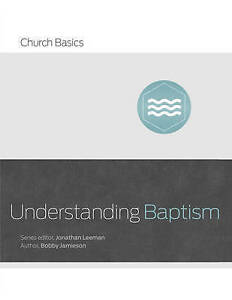 Understanding Baptism by Jamieson, Bobby -Paperback