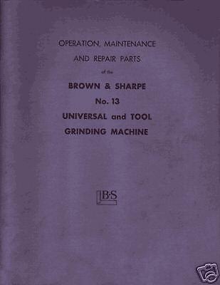 Brown Sharpe No. 13 Grinder Parts And Ops Manual