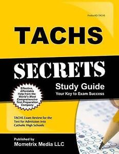 Tachs Secrets Study Guide: Tachs Exam Review for the Test for Admission Into...