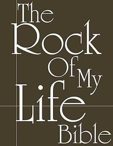 The Rock of My Life Bible by Father, God the -Paperback