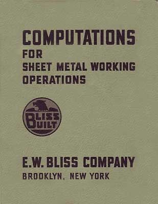 Bliss Computations For Sheet Metal Working Manual