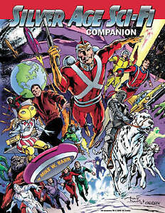 NEW-Silver-Age-Sci-Fi-Companion-by-Mike-W-Barr