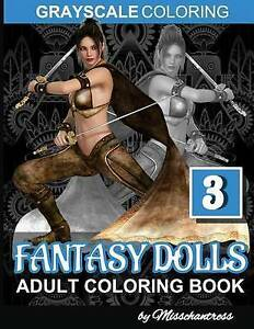 Grayscale-Coloring-Fantasy-Dolls-Vol-3-Adult-Coloring-Book-by-M-by-Misschantress