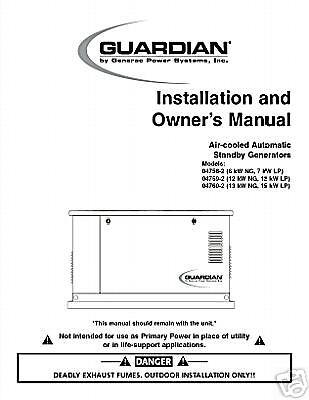 GENERAC GUARDIAN STANDBY GENERATOR OWNERS MANUAL (Guardian Generator Manual)
