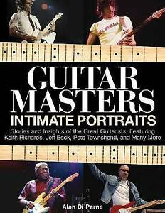 NEW Guitar Masters: Intimate Portraits by Alan di Perna