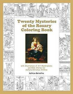 Twenty Mysteries Rosary Coloring Book Illustrations  by Marcellino Kathryn