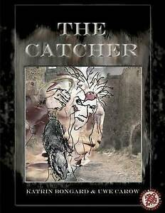 The Catcher by Carow, Uwe -Paperback