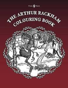 The Arthur Rackham Colouring Book - Vol. I (Enchanted Kingdom Colouring Books)