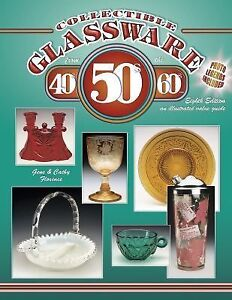Collectible-Glassware-from-The-40s-50s-60s-An-Illustrated-Value-Guide