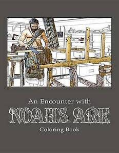 An Encounter with Noah's Ark: Coloring Book by Answers in Genesis -Paperback