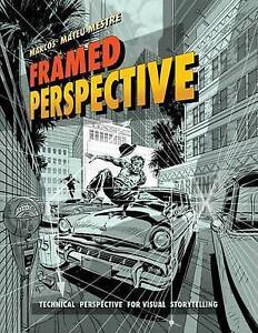 Framed Perspective Vol 1 Technical Perspective Visual Story by Mateu-Mestre Marc