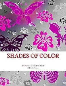 Shades of Color: An Adult Coloring Book by Godfrey, P. L. -Paperback