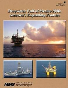 Deepwater-Gulf-Mexico-2006-America-039-s-Expanding-Frontier-by-U-S-Department-Interi