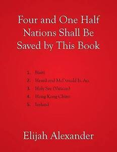 Four-and-One-Half-Nations-Shall-Be-Saved-by-This-Book-by-Alexander-Elijah