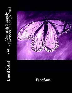 Monarch Butterfly Lavender Lined Journal by Sobol, Laurel Marie -Paperback