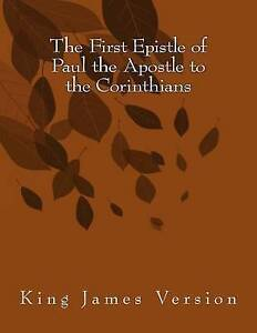 The-First-Epistle-of-Paul-the-Apostle-to-the-Corinthians-King-Ja-by-Paul