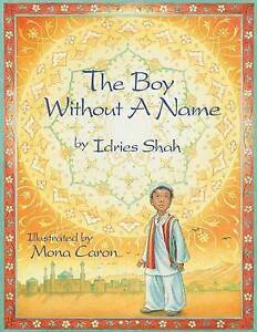 The Boy Without a Name By Shah, Idries -Paperback