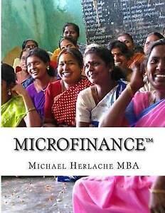 NEW Microfinance by Michael Herlache