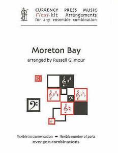 Moreton Bay: Currency Press Music Flexi-Kit Arrangements for Any Ensemble...