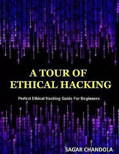 ... -of-Ethical-Hacking-Perfect-Guide-of-Ethical-Hacking-for-Beginners-by: www.ebay.com/itm/381265645439