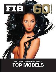 Top Models Vol 60 Supermodels: The Supermodels by Darchenko, Sylvie -Paperback