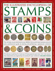 """""""AS NEW"""" The Illustrated Encyclopedia of Stamps & Coins: The Ultimate Visual Ref"""