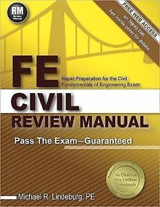 FE Civil Review Manual and Practice Problems- Michael Lindeburg