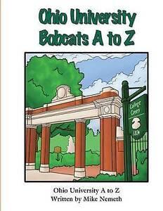Ohio University Bobcats A to Z by Nemeth, Mike -Paperback