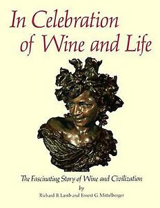 In Celebration of Wine and Life ~ Lamb and Mittelberger