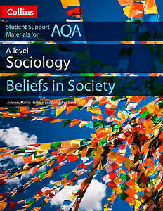 AQA A Level Sociology Beliefs in Society (Collins Student Support Materials)...