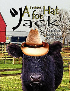 NEW A New Hat for Jack by Dianna Kemnitz
