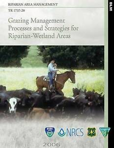 Riparian Area Management Grazing Management Processes Strate by U S Department I