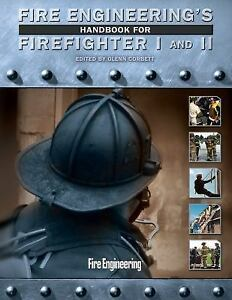 Fire Engineering's Handbook for Firefighter I and II
