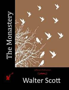 The Monastery by Scott, Walter -Paperback