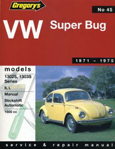 Volkswagen Beetle Super Bug Workshop Manual From 1971-1975 with MPN GAP04045