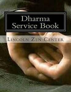 NEW Dharma Service Book by Rev. Michael Fa-Jian Melchizedek