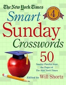 The New York Times Smart Sunday Crosswords Vol  4 50 Sunday P by New York Times