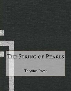 The String of Pearls by by Prest, Thomas Preskett -Paperback