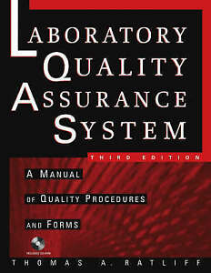 The Laboratory Quality Assurance System, Thomas A. Ratliff