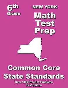 New York 6th Grade Math Test Prep Common Core Learning Standards by Treasures Te