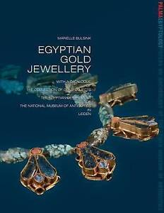Egyptian Gold Jewellery With a Catalogue of the Collection of Gold Objects - Norwich, United Kingdom - Egyptian Gold Jewellery With a Catalogue of the Collection of Gold Objects - Norwich, United Kingdom